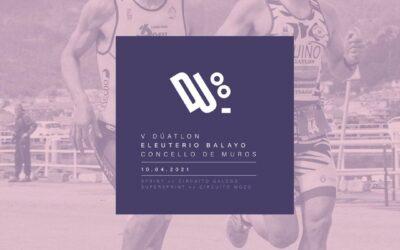 """V DÚATLON """"ELEUTERIO BALAYO"""" CONCELLO DE MUROS (10/04/2021)- Inscrición/Horarios Saídas/Reunión técnica"""